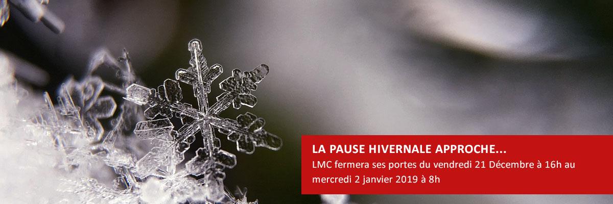 Fermeture Hiver LMC